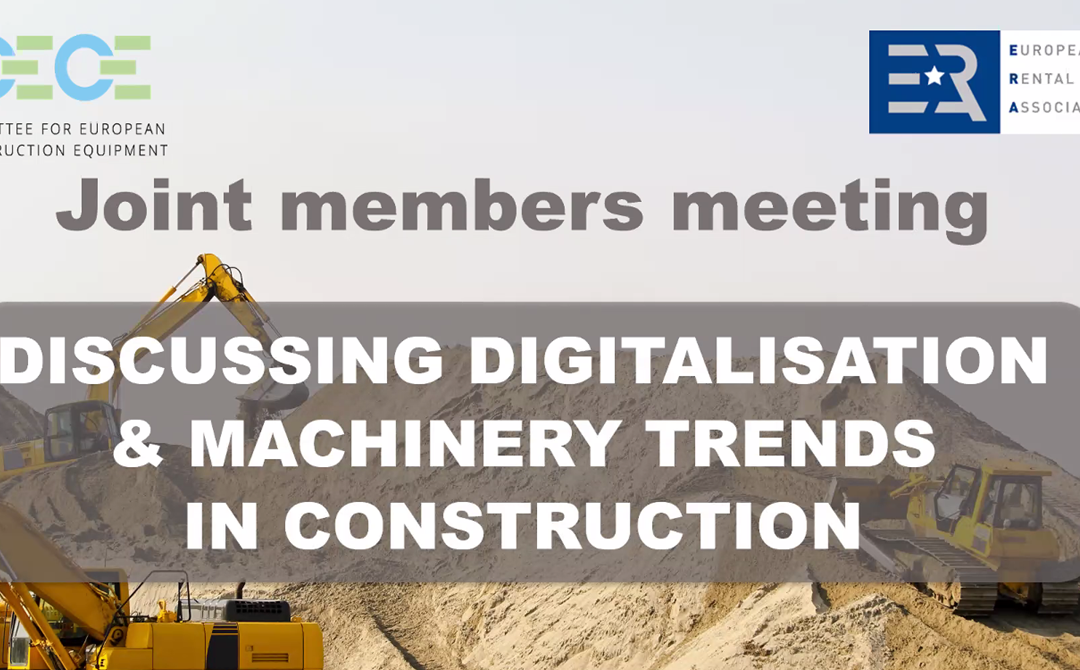 ERA and CECE discuss digitalisation & machinery trends in construction
